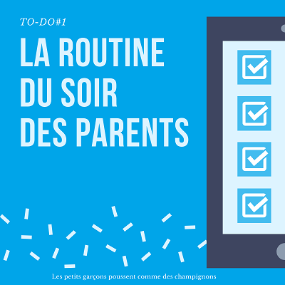 la routine du soir des parents