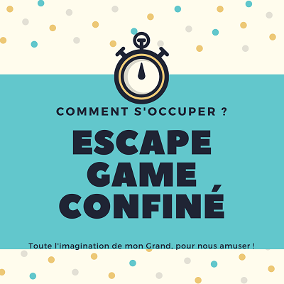 ESCAPE GAME CONFINE